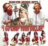 I Go Chop Your Dollar (Christopher Locke)