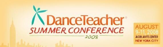 Dance Teacher Summer Conference 2008