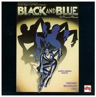 Black And Blue: A Musical Revue (1989 Original Broadway Cast)