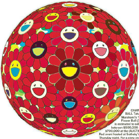 [S OT H E BY' S] CHARITY BALL Takashi Murakami's 'Red Flower Ball (3D)' is estimated to sell for between $500,000 and $700,000 at the (AUCTION) Red event hosted at Sotheby's on Thursday night. For a story on the event, please see page 16.