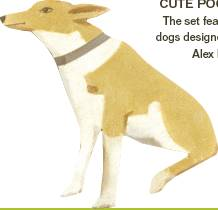 CUTE POOCH The set features dogs designed by Alex Katz.