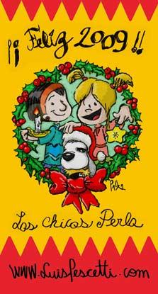 Feliz 2009 Los chicos Perla