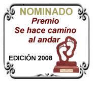 NOMINADO PREMIO SE HACE CAMINO AL ANDAREDICIÓN 2008