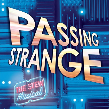 PASSING STRANGE